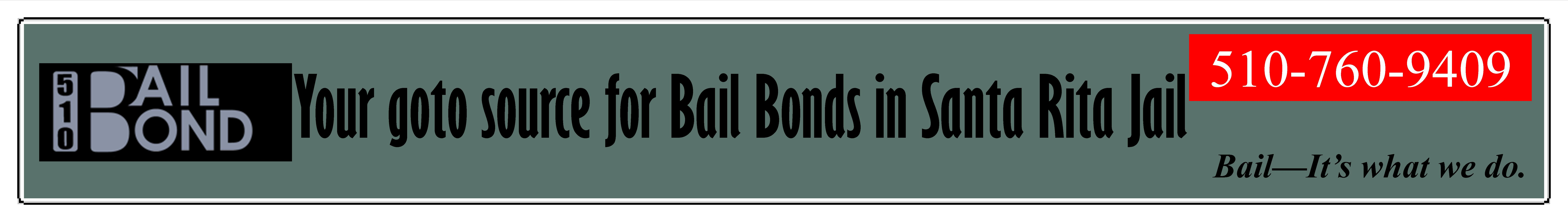 bail  for the Santa Rita Jail